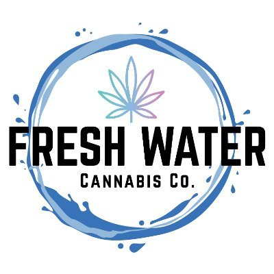 FRESH WATER CANNABIS CO NOW OPEN FOR ADULT USE